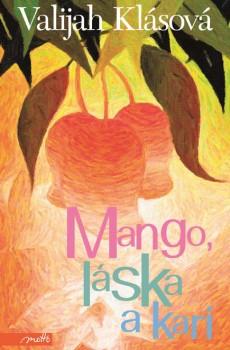 Přebal knihy Mango, láska a kari